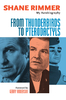 From Thunderbirds to Pterodactyls - Signed by Shane Rimmer